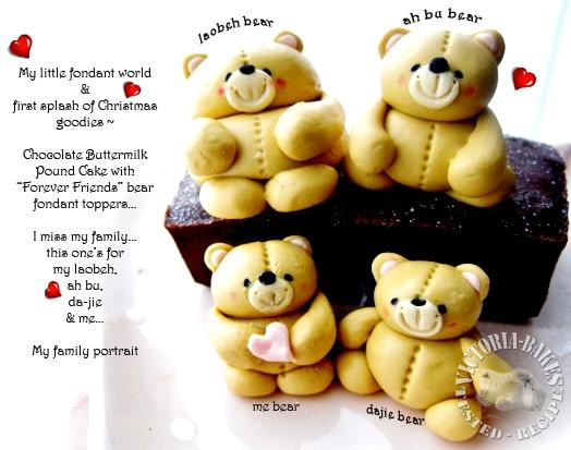 chocolate buttermilk poundcake and Forever Friends bear fondant 巧克力酪乳磅蛋糕和 Forever Friends小熊翻糖
